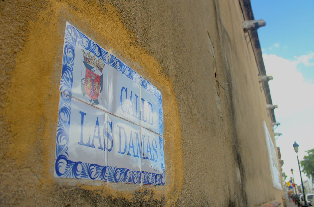 Calle Las Damas, supposedly the oldest street in the Western Hemisphere